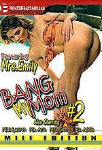 bang my mom 2