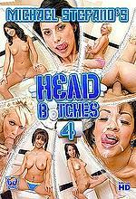 head bitches 4