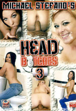 head bitches 3
