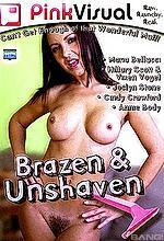 brazen and unshaven