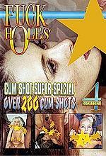 fuck holes cumshot super special