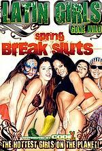 latin girls gone wild spring break sluts