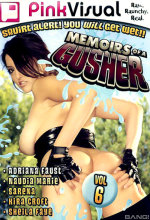 memoirs of a gusher 6