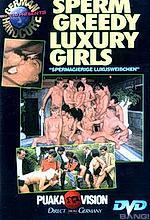 sperm greedy luxury girls