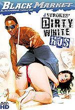 dirty white hos