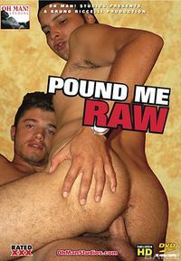 pound me raw