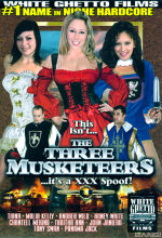 this isn't the three musketeers ...it's a xxx spoof!