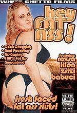 hey fat ass