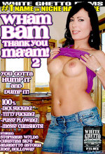 wham bam thank you ma'am! 2