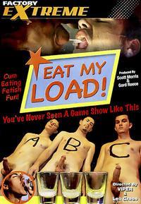 eat my load