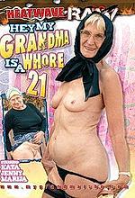 hey my grandma is a whore 21