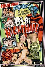 bi bi nightmare
