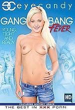 gang bang fever