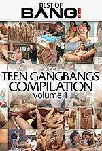 best of teen gangbangs compilation vol 1