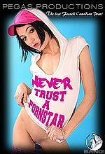 never trust a pornstar