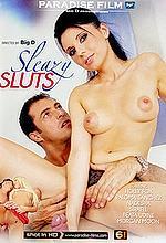 sleazy sluts