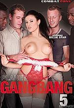 planet gang bang 5