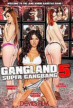 gangland super gangbang 5