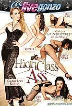 high class ass