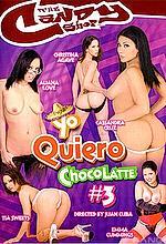 yo quiero chocolatte 3