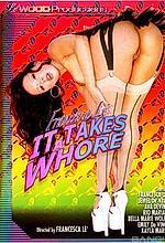 it takes a whore