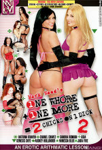 one whore plus one more equals 2 chicks and 1 dick 2