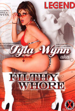 tyla wynn aka filthy whore