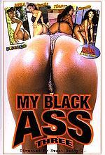 my black ass 3