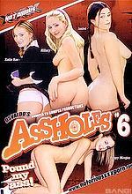 assholes 6