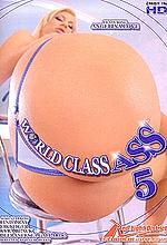 world class ass 5