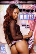 momma wants sum whitey