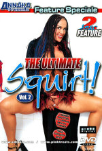 the ultimate squirt 2