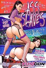 ass slaves