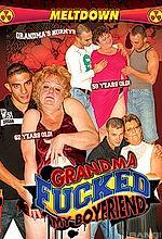 grandma fucked my boyfriend