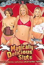 magically delicious sluts
