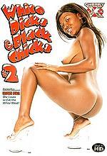 white dicks black chicks 2