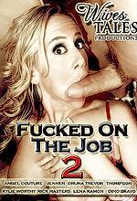 fucked on the job 2