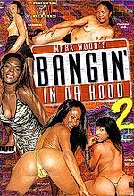 bangin' in da hood #2